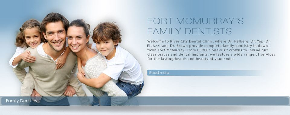 Fort McMurray's Family Dentists - Read more